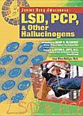 LSD, PCP, and Other Hallucinogens (Junior Drug Awareness)