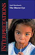Toni Morrison's the Bluest Eye (Modern Critical Interpretations) - Study Notes