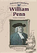 William Penn: Founder of Democracy (Colonial Leaders)