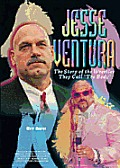 Jesse Ventura: The Story of the Wrestler They Call