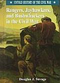 Rangers, Jayhawkers, and Bushwackers in the Civil War (Untold History of the Civil War)