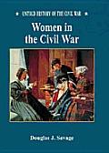 Women in the Civil War (Untold History of the Civil War)