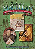 Ferdinand Magellan and the First Voyage Around the World (Explorers of the New Worlds)