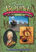 Daniel Boone and the Exploration of the Frontier (Explorers of the New Worlds)