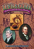 Lewis and Clark: Explorers of the Louisiana Purchase (Explorers of the New Worlds)