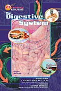 The Digestive System (21st Century Health & Wellness)