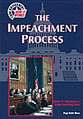 The Impeachment Process (Your Government-How It Works)