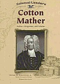 Cotton Mather Author Clergyman & Scholar