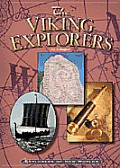 The Viking Explorers (Explorers of the New Worlds)