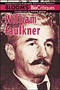 William Faulkner (Bloom's Bio Critiques)