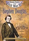 Stephen Douglas Champion Of The Union