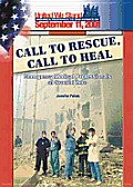 Call to Rescue, Call to Heal: Emergency Medical Professionals at Ground Zero (United We Stand)