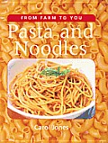 Pasta and Noodles (From Farm to You)