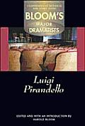Luigi Pirandello (Bloom's Major Dramatists)