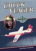 Chuck Yeager (Famous Flyers)