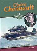 Claire Chennault: Flying Tiger (Famous Flyers)