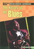 The History of the Blues (American Mosaic)