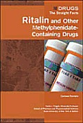 Ritalin/Other Methylphenidate-Containg(drugs: Teen) (Drugs: The Straight Facts)