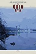 Rivers in American Life and Times #6: Ohio River