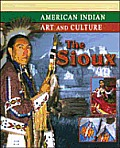 American Indian Art and Culture #6: The Sioux Cover