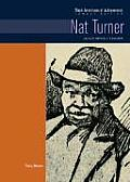 Nat Turner: Slave Revolt Leader (Black Americans Of Achievement) by Terry Bisson