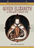Queen Elizabeth: And England's Golden Age