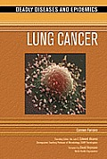 Lung Cancer (Deadly Diseases & Epidemics) Cover