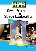 Great Moments in Space Exploration (Scientific American)