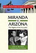 Miranda V. Arizona: The Rights of the Accused