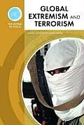 Global Extremism and Terrorism (World in Focus)