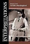 Harper Lee's to Kill a Mockingbird (Bloom's Modern Critical Interpretations)