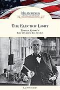 The Electric Light: Thomas Edison's Illuminating Invention