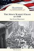 The Stock Market Crash of 1929: The End of Prosperity
