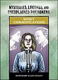 Spirit Communications (Mysteries, Legends, and Unexplained Phenomena) Cover