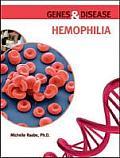 Hemophilia (Genes & Disease)