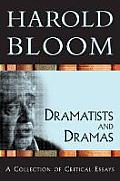 Dramatists and Dramas: A Collection of Critical Essays