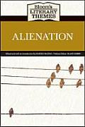 Alienation (Bloom's Literary Themes)