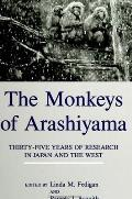 The Monkeys of Arashiyama: Thirty-Five Years of Research in Japan and the West