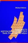 Foucaults Nietzschean G: Truth, Power, and the Subject