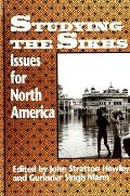 Studying the Sikhs: Issues for North America (Suny Series in Chinese Local Studies)