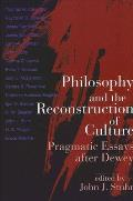 Philos and Reconst/Cultr: Pragmatic Essays After Dewey