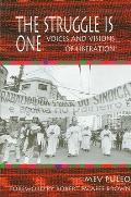 Struggle Is One: Voices and Visions of Liberation