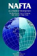 NAFTA as Model of Development: The Benefits and Costs of Merging High- And Low-Wage Areas