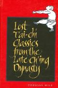 Lost Tai Chi Classics From Late Ching D