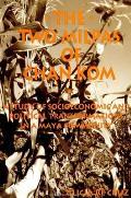 Two Milpas of Chan Kom: Scenarios of a Maya Village Life