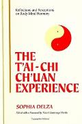 T'Ai-Chi Ch'uan Experience: Reflections and Perceptions on Body-Mind Harmony