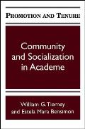 Promotion and Tenure: Community and Socialization in Academe (Suny Series, Frontiers in Education)