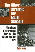 Other Struggle for Equal Schools (97 Edition)