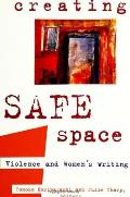 Creating Safe Space Violence & Womens Writing