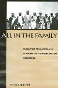 All in the Family: Absolutism, Revolution and Democratic Prospects in the Middle Eastern Monarchies (Suny Series in Middle Eastern Studies)
